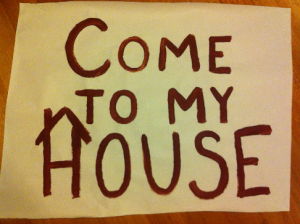 Come to my house 2014